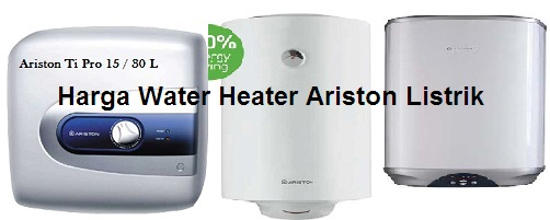 Harga Water Heater Ariston Listrik